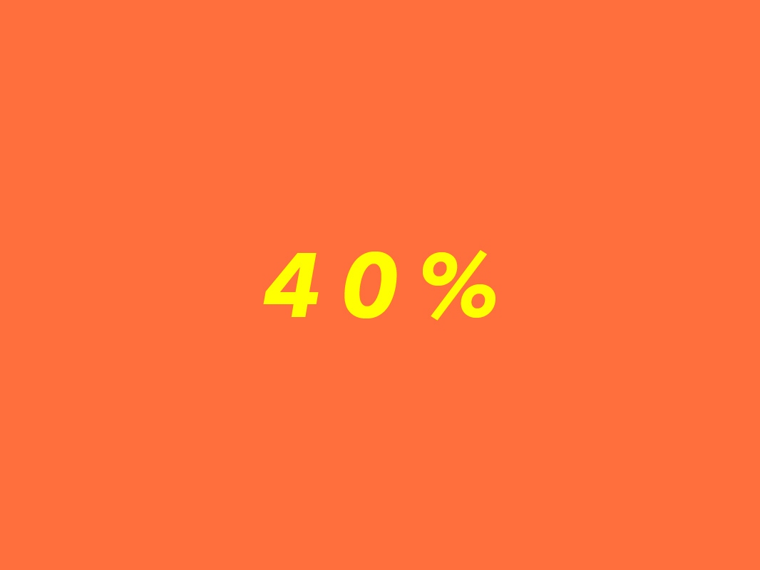 Up to 40%