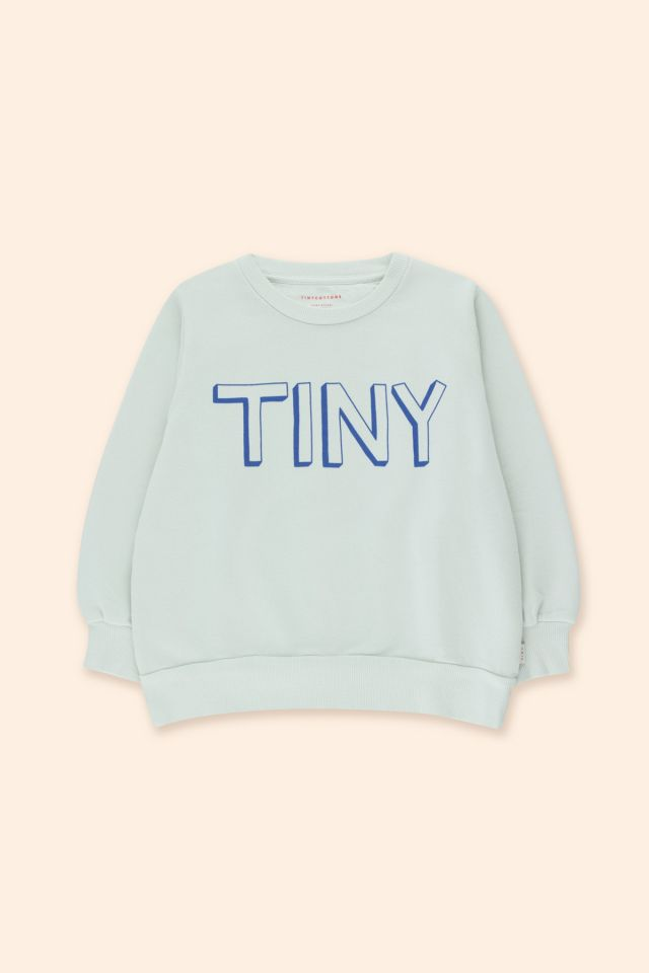 TINY SWEATSHIRT